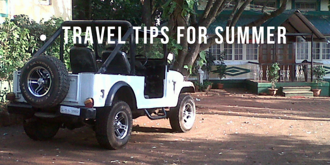 Travel tips for Summer